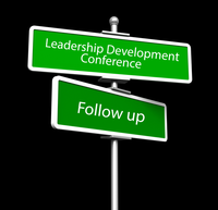 Follow up from last week's Leadership Development Conference