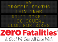 Message Monday - Don't make a hog squeal. Look out for bikes