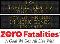 Message Monday - Pay attention in work zones. It's free