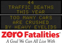 Message Monday - Too many cars are crushed by heavy eyelids