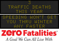 Message Monday - Speeding won't get you thru winter any faster