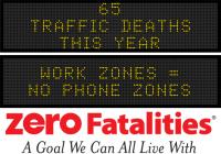 Message Monday - Work zones = no phone zones